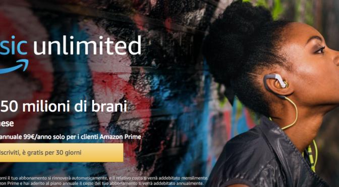 Amazon Music Unlimited: dopo libri e serie TV in abbonamento arriva la musica